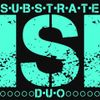 Foto de: Substrate Duo