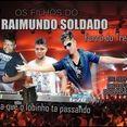 OS FILHOS DO RAIMUNDO SOLDADO