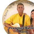 FRANCISCO BATISTA E MARIA