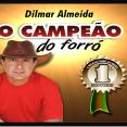 Dilmar Almeida - O Campeão do Forró