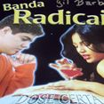 Banda Radicais