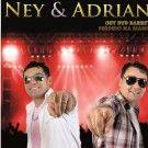 Ney  e Adriano
