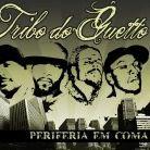 Tribo do Guetto