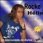 Rocke Hélio o Apaixonado da Bahia