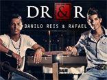 DANILO REIS E RAFAEL