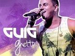 Guig Ghetto