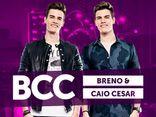 Breno e Caio Cesar