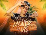 MC MENOR DA VG ®