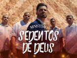 Ministério Sedentos de Deus