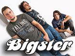 BIGSTER