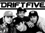 Drift Five