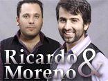 RICARDO e MORENO