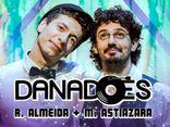 Danadões R. Almeida + M. Astiazara
