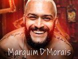 Marquim D'Morais