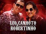 Leo Canhoto & Robertinho