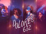 DOLORES 602