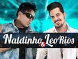 Naldinho e Leo Rios