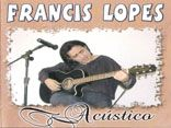 Francis Lopes Acustico