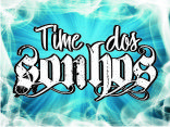 TIME DOS SONHOS