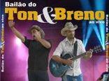 BAILÃO do TON&BRENO