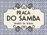 Praça do Samba Franco