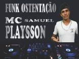 Mc Samuel Playsson OFICIAL