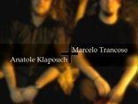 Marcelo Trancoso + Anatole Klapouch
