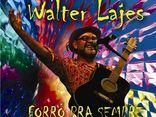WALTER LAJES - FORROZEIRO