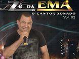 Zé da Ema - O cantor xonado !