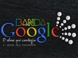 Banda Google