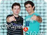 Wagner e Michel