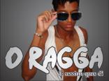 O Ragga