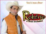 ROBÉRIO E SEUS  TECLADOS  OFICIAL 2017