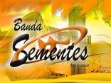 BANDA SEMENTES - FORRÓ 100% CATÓLICO
