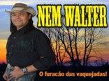 NEM WALTER - O furacão das vaquejadas