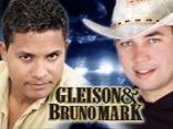 Gleison e Bruno Mark