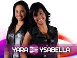 YARA & YSABELLA