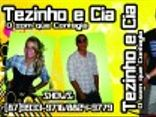 TEZINHO&CIA