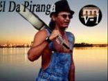 Raél Da Piranga