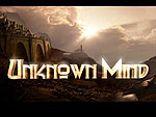 Unknown Mind