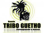 tribo guetho