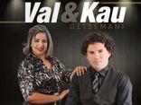 Val & Kau