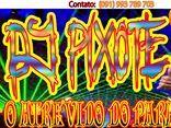 DJ PIXOTE O ATREVIDO DO PARÁ