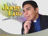 Padre Jorge Luiz e Banda Rios de Água Viva