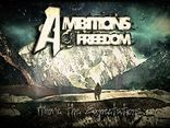 Ambitions Of Freedom