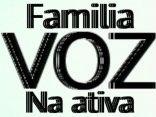 Familia Voz na Ativa