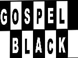 Gospel Black