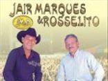 JAIR MARQUES & ROSSELITO