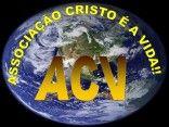 MISSOES  ACV ASSOCIAÇÃO CRISTO É A VIDA!!!