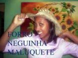 Forro Neguinha Maluquete